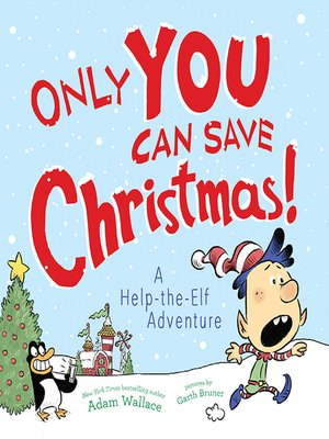 cover image of Only YOU Can Save Christmas!