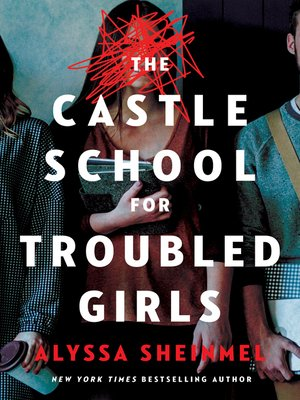 cover image of The Castle School (for Troubled Girls)