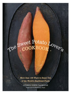 cover image of The Sweet Potato Lover's Cookbook