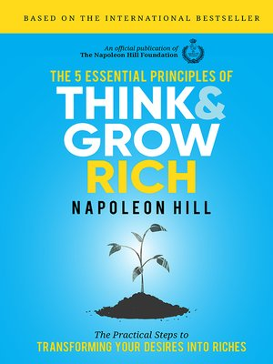 cover image of The 5 Essential Principles of Think and Grow Rich