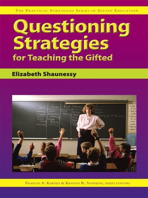 cover image of Questioning Strategies for Teaching the Gifted