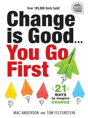 cover image of Change is Good... You Go First