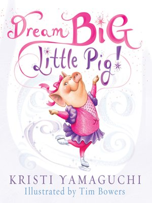 cover image of Dream Big, Little Pig!