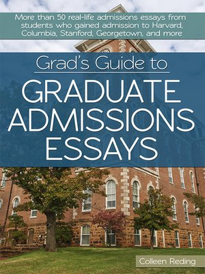 cover image of Grad's Guide to Graduate Admissions Essays
