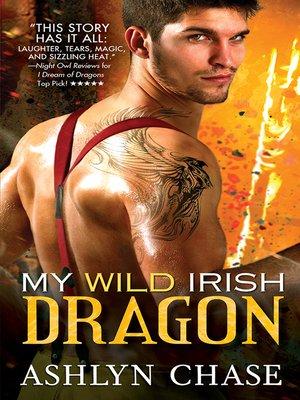 cover image of My Wild Irish Dragon