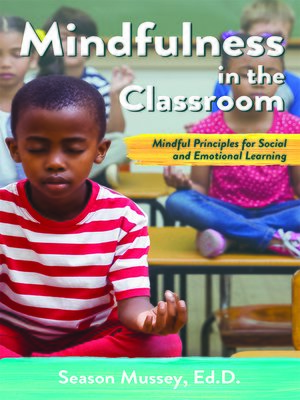 cover image of Mindfulness in the Classroom