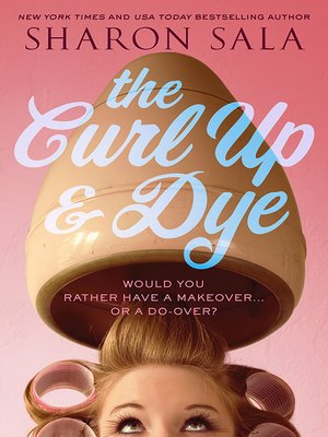 cover image of The Curl Up and Dye