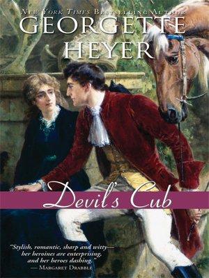 Devil's Cub by Georgette Heyer · OverDrive (Rakuten