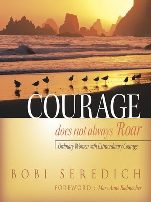 cover image of Courage Does Not Always Roar