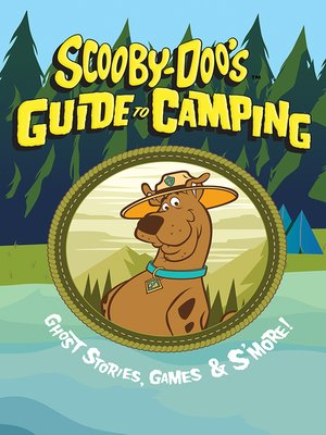 cover image of Scooby-Doo's Guide to Camping