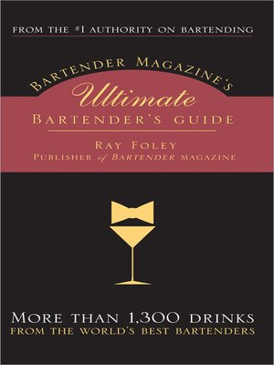 cover image of Bartender Magazine's Ultimate Bartender's Guide