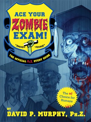 cover image of Ace Your Zombie Exam!