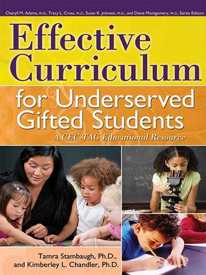 cover image of Effective Curriculum for Underserved Gifted Students