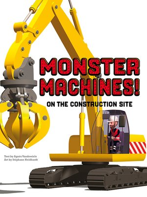 cover image of Monster Machines! On the Construction Site