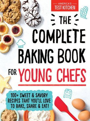 cover image of The Complete Baking Book for Young Chefs