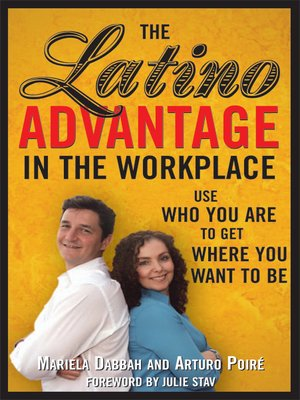 cover image of The Latino Advantage in the Workplace