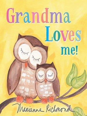 cover image of Grandma Loves Me!