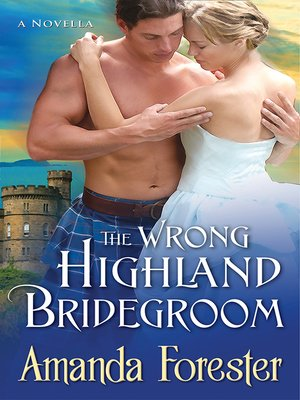 cover image of The Wrong Highland Bridegroom
