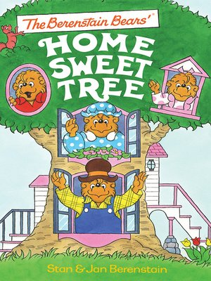 cover image of The Berenstain Bears'® Home Sweet Tree