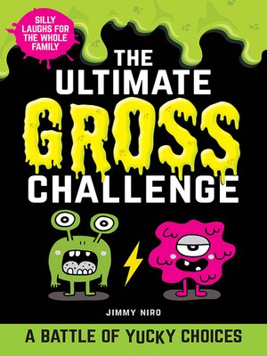 cover image of The Ultimate Gross Challenge