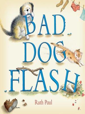 cover image of Bad Dog Flash