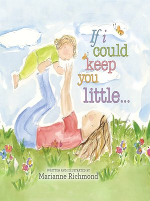 cover image of If I Could Keep You Little