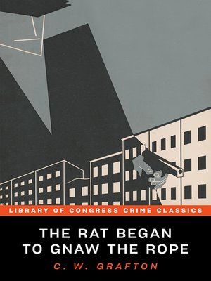 cover image of The Rat Began to Gnaw the Rope