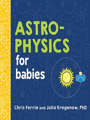cover image of Astrophysics for Babies