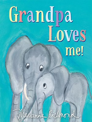 cover image of Grandpa Loves Me!