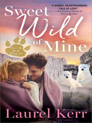 cover image of Sweet Wild of Mine