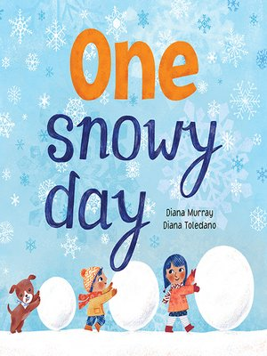 cover image of One Snowy Day