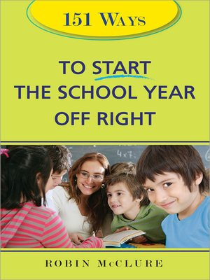 cover image of 151 Ways to Start the School Year Off Right