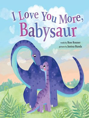 cover image of I Love You More, Babysaur