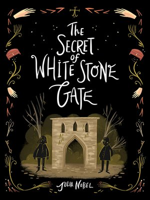 cover image of The Secret of White Stone Gate
