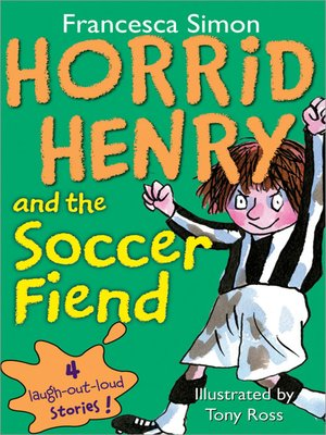cover image of Horrid Henry and the Soccer Fiend