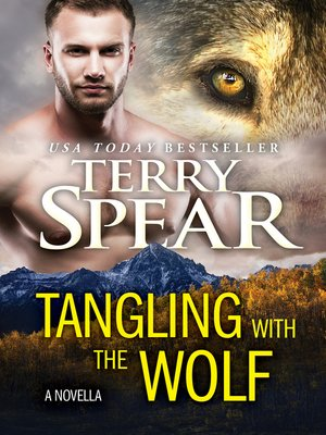 cover image of Tangling with the Wolf