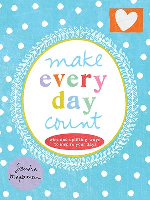 cover image of Make Every Day Count