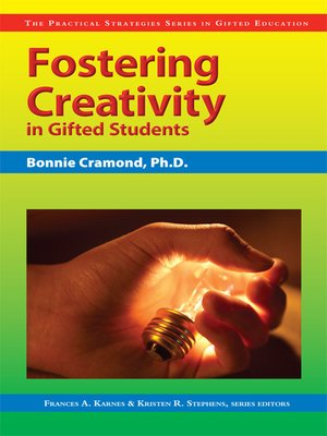 cover image of Fostering Creativity in Gifted Students