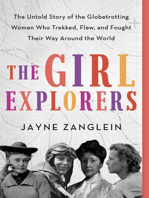 cover image of The Girl Explorers