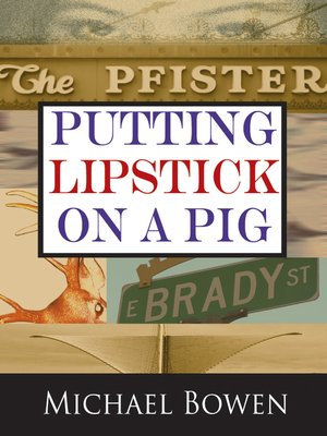 cover image of Putting Lipstick on a Pig