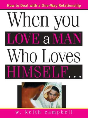 cover image of When You Love a Man Who Loves Himself