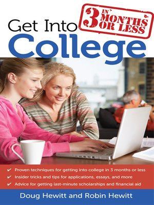 cover image of Get Into College in 3 Months or Less