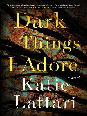 cover image of Dark Things I Adore