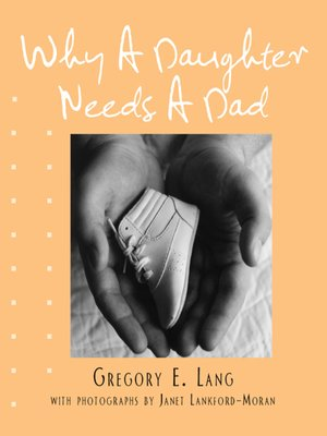 cover image of Why a Daughter Needs a Dad (Miniature Edition)
