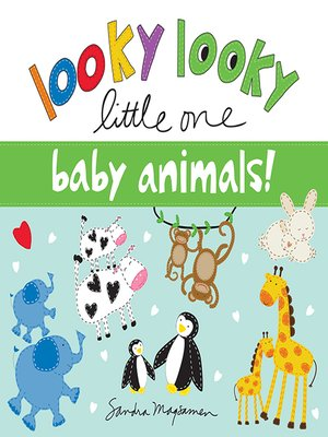 cover image of Looky Looky Little One: Baby Animals