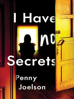 cover image of I Have No Secrets