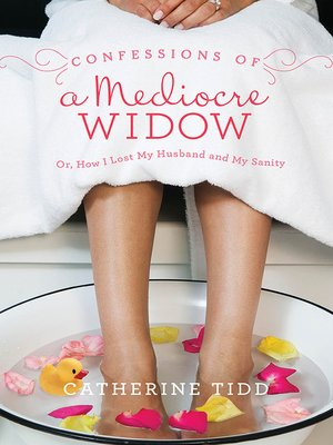 cover image of Confessions of a Mediocre Widow