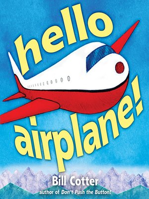 cover image of Hello, Airplane!
