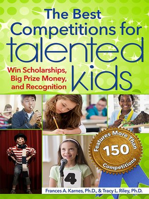 cover image of The Best Competitions for Talented Kids