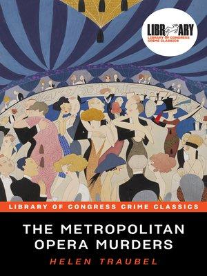 cover image of The Metropolitan Opera Murders